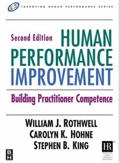 Stephen King Books - Human Performance Improvement, Second Edition: Building Practitioner Competence