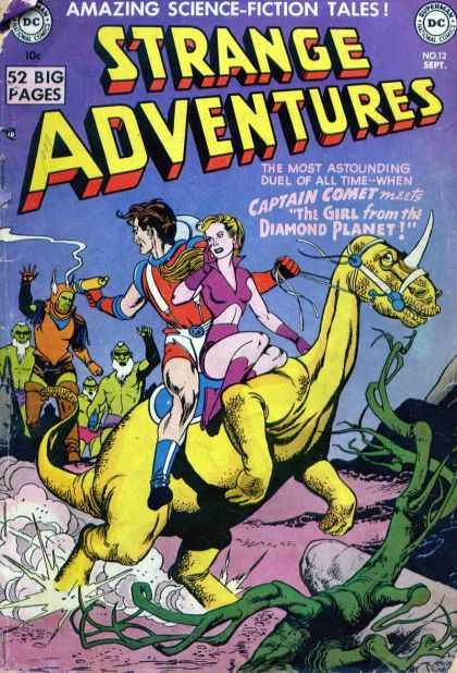Strange Adventures 12 - Captain Comet - Dinasore - 52 Big Pages - The Girl From The Diamond Planet - The Monster
