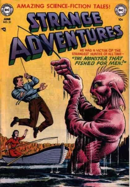 Strange Adventures 21 - Amazing Science-fiction Tales - Dc - The Monster That Fished For Men - Boat - Fishing Rod