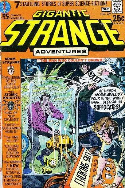 Strange Adventures 227 - The Man Who Could Not Drown - He Needs More Salt Pour In The Whole - Adam Strange - Challenge Of The Giant Fireflies - The Atomic Knights - Joe Kubert