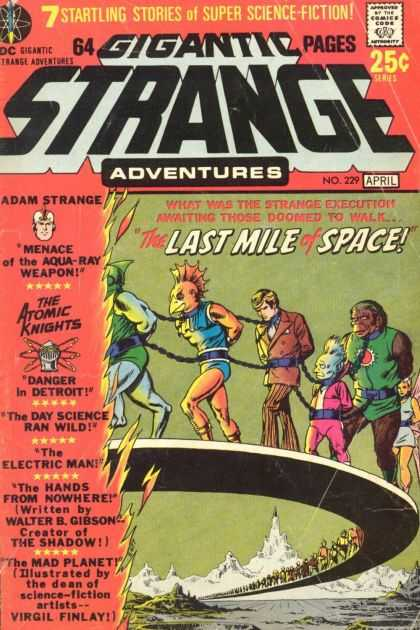 Strange Adventures 229 - 7 Startling Stories - Super Science Fiction - Adam Strange - The Atomic Knights - The Last Mile Of Space - Murphy Anderson