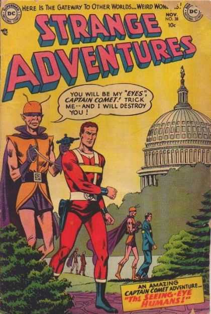 Strange Adventures 38 - White House - One Young Men - Captain Comet - Here Is The Gateway To Other Worlds - An Amazing Captain Comet