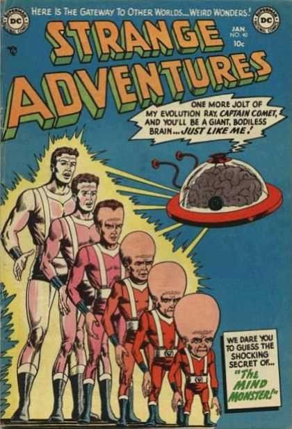 Strange Adventures 40 - Captain Comet - Brain - Ufo - Aliens - Evolution Ray