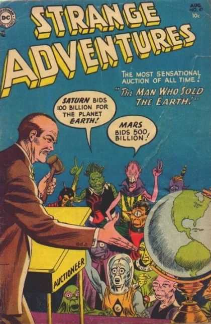 Strange Adventures 47 - Saturn - Mars - Bidding The Planet Earth - The Man Who Sold The Earth - Sensational Auction