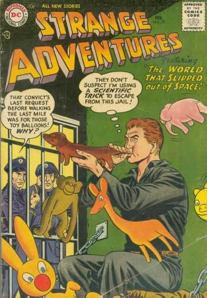 Strange Adventures 77 - Jail - The World That Slipped Out Of Space - Animal Balloon - Scientific Trick To Escape - Convict