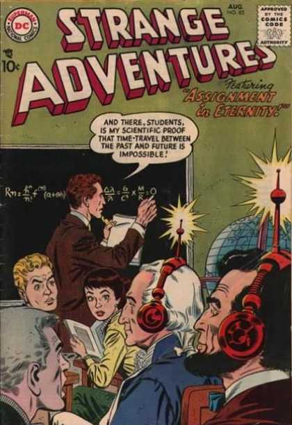 Strange Adventures 83 - Assignment In Eternity - Black Board With Caulk Formula - My Scientific Proof - Red Light Flashing Headsets - Abraham Lincoln