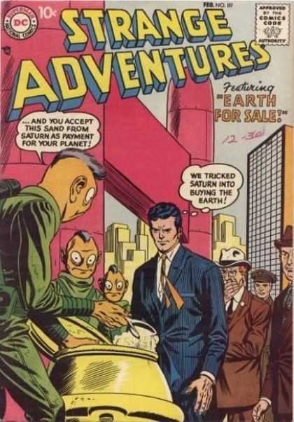 Strange Adventures 89 - Earth For Sale - Strange Adventures - Approved By The Comics Code - And You Accept This Sand From Saturn Payment For Yout Planet - We Tricked Saturn Into Buying The Barth