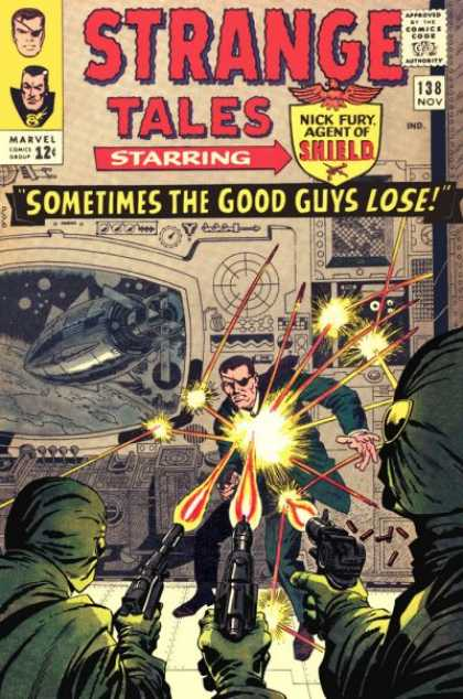 Strange Tales 138 - Sometimes The Good Guys Luse - Nick Fury - Agent Of The Shield - 138 - Nov - Jack Kirby, John Severin