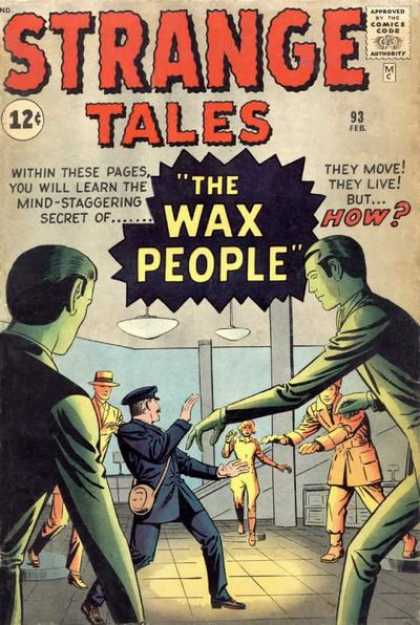 Strange Tales 93 - The Wax People - Police Man - Attack - Lamps - Fight