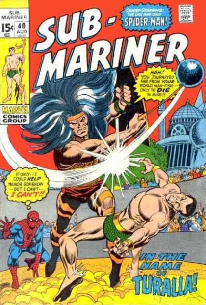 Sub-Mariner (1968) 40 - 15c - 40aug - Spider-man - Marvel Comics Group - In The Name Of Turalla - Gene Colan, Sal Buscema