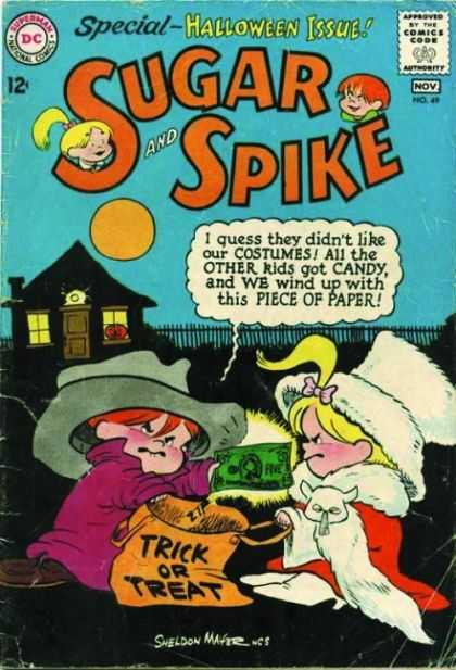 Sugar and Spike 49 - Halloween - Costumes - Trick Or Treat - Disappointment - Money