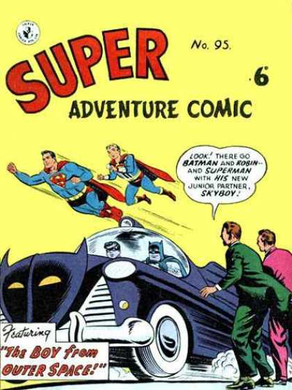 Super Adventure Comic 95 - Batman - Robin - Superman - Skyboy - Boy From Outer Space