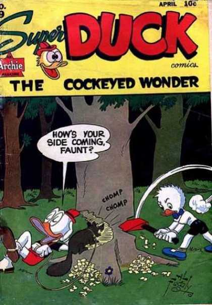 Super Duck 19 - Archie - The Cockeyed Wonder - Ax - Tree - Beaver