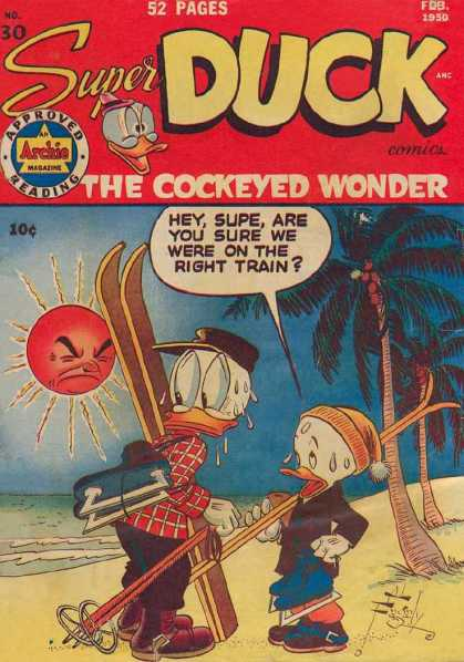 Super Duck 30 - The Cockeyed Wonder - Beach - Skis - Palm Trees - Sweating