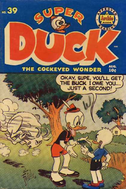 Super Duck 39 - Archie Magazine Approved Reading - The Cockeyed Wonder - No 39 - Aug - 10 Cents