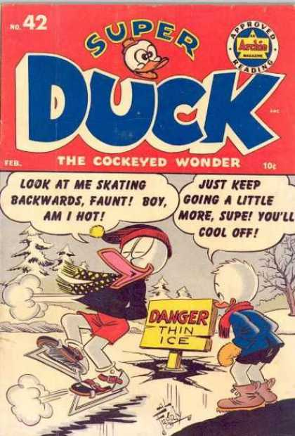 Super Duck 42 - Ice Skates - Snow - Supe - Faunt - Thin Ice