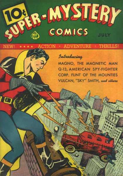 Super-Mystery Comics 1 - July - Action - Adventure - Thrills - Magno