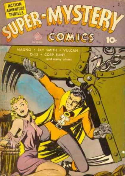 Super-Mystery Comics 3 - Mystery Comic - Action Adventure Thrills - Man Saving A Woman - Man In Yellow Suit Holding Up A Piece Of Machinery - Woman In A Dress
