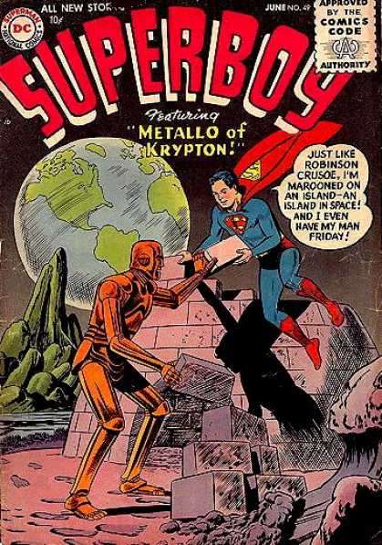 Superboy 49 - Robinson Crusoe - Metallo Of Krypton - Robot - Marooned - Man Friday - Curt Swan, Tom Grummett