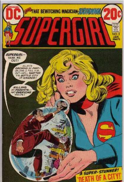 Supergirl (1972) 2 - Supergirl - Death Of A City - Man In A Bottle - City In A Bottle - Man Growing - Bob Oksner