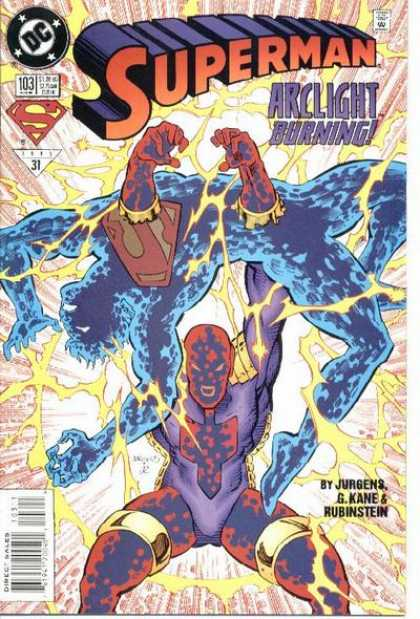 Superman (1987) 103 - 103 - Arclight Burning - Jurgens - Lightening Bolts - Blast - Dan Jurgens