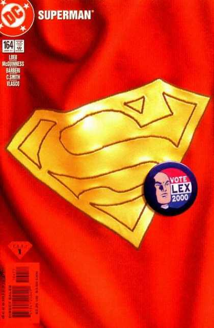 Superman (1987) 164 - Supermans Cape - 5 Authors - Lex Luthor Election Button - Red U0026 Yellow - Issue 164 - Ed McGuinness