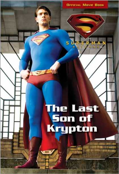 Superman Books - The Last Son of Krypton (Superman Returns, Superman Chapter Book)