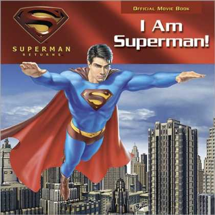 Superman Books - I Am Superman! (Superman Returns)