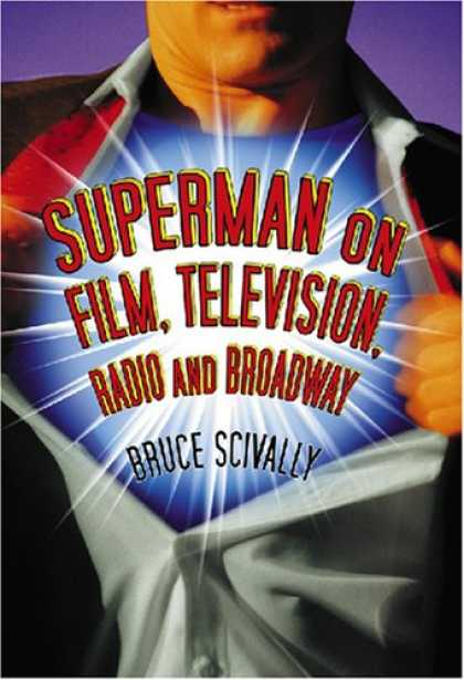 Superman Books - Superman on Film, Television, Radio and Broadway