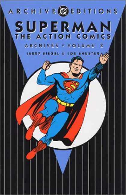 Superman Books - Superman The Action Comics Archives, Vol. 3 (DC Archive Editions)
