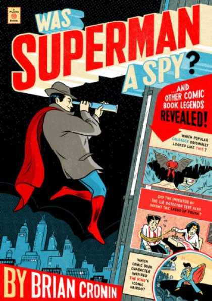 Superman Books - Was Superman a Spy?: And Other Comic Book Legends Revealed