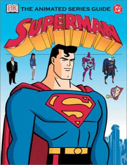 Superman Books - Superman: The Animated Series Guide