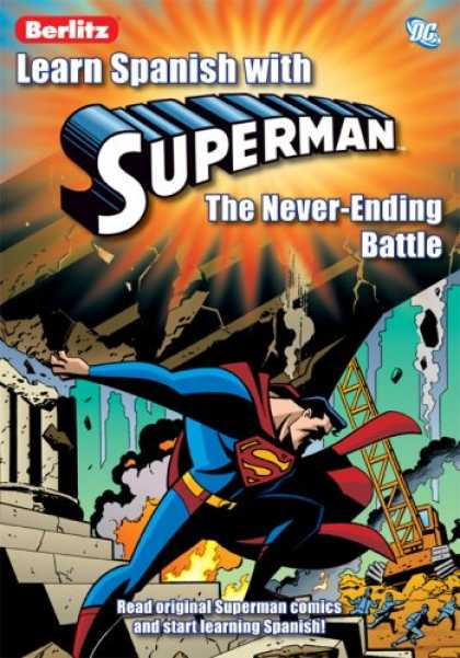 Superman Books - Learn Spanish With Superman 2: The Never Ending Battle (Learn Spanish With...)