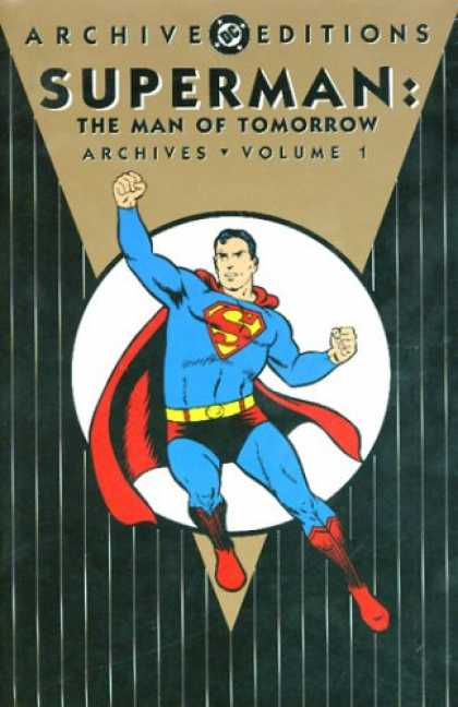 Superman Books - Superman: The Man of Tomorrow Archives, Vol. 1 (DC Archive Editions)