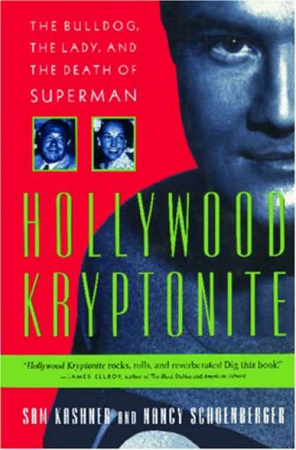 Superman Books - Hollywood Kryptonite, The Bulldog, the Lady, and the Death of Superman