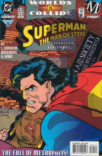 Superman: Man of Steel 35 - Worlds Collide - Superman - Dakota Loomin - Man Of Steel - The Fall Of Metropolis