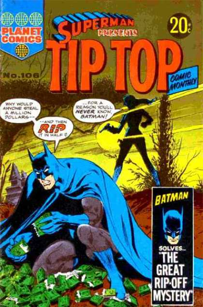 Superman Presents Tip Top 106 - Batman - Million Dollars - Money - Woman - The Great Rip-off Mystery