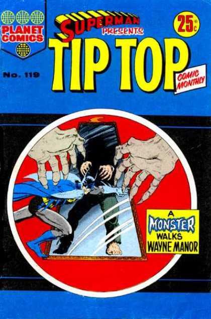 Superman Presents Tip Top 119 - Superman - Monthly Issue - 25 Cents - Planet Comics - Issue Number 119