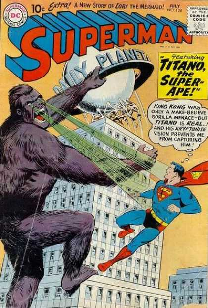 Superman 138 - Titano The Super-ape - Daily Planet - Kryptonite Vision - Large Monkey - Building - Curt Swan