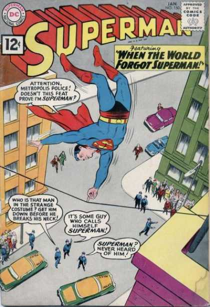 Superman 150 - Wire - Finger - Costume - Police - Cars - Curt Swan