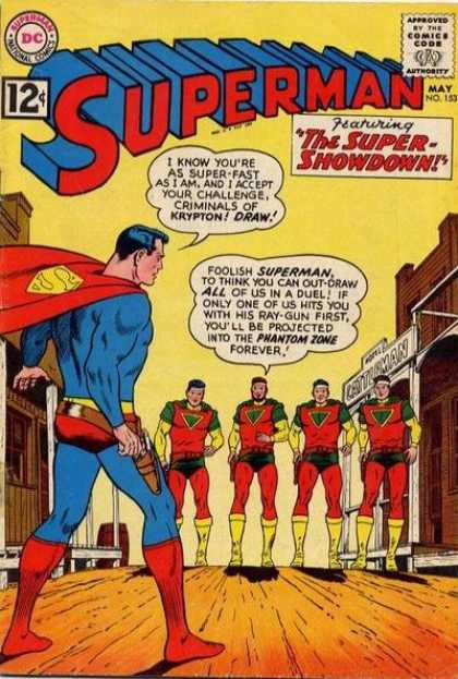 Superman 153 - Super Showdown - Western - Phantom Zone - Pistol - Street - Curt Swan