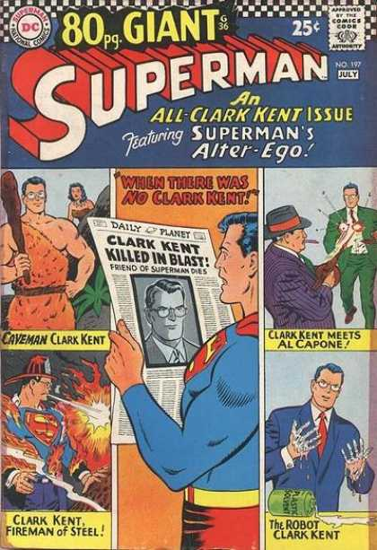 Superman 197 - Return Of Clark - Supermans Alter Ego - Cryptonite - Clark Kent Killed - Curt Swan