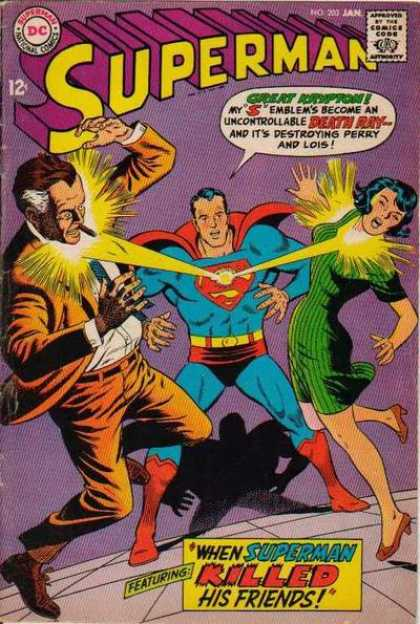Superman 203 - Death - Golden Age - Lois Lane - When Superman Killed His Friends - Perry Scott - Curt Swan