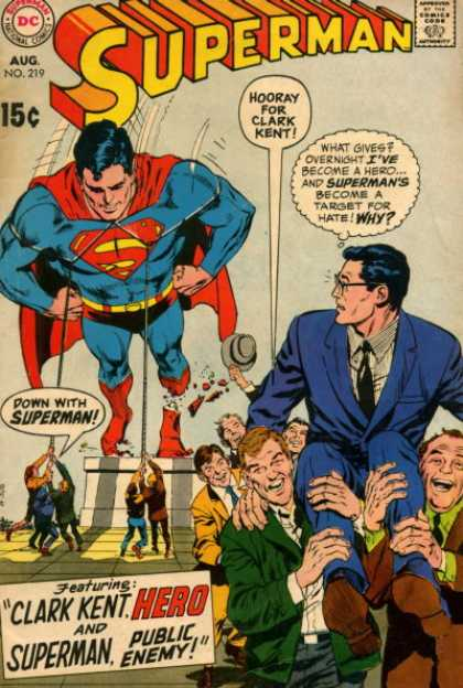 Superman 219 - The Citizens Look Down On The Super Hero - Hurray For The News Reporter - Down With The Super Hero - Life Changes Everyday - News At 11 - Curt Swan, Neal Adams
