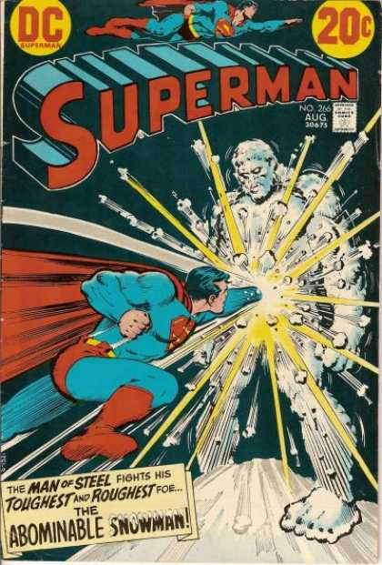 Superman 266 - Dc - Approved By The Comics Code Authority - The Man Of Steel - Toughtest And Roughtest - Snowman - Nick Cardy