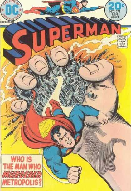 Superman 271 - Dc Comics - City In Hand - Red Cape - Who Is The Man Who Murdered Metropolis - No 271 Jan - Nick Cardy