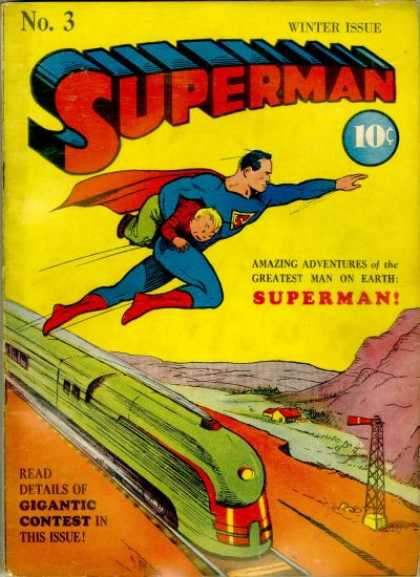 Superman 3 - Save And Soar - Saviour In Blue - Timely Rescue - Valiant Act - The Green Train Bravado - Joe Shuster