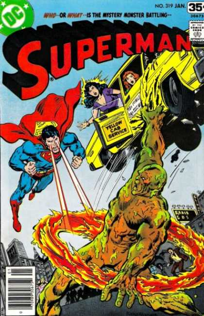 Superman 319 - Dc - No 319 - Jan - Yellow Cab Service - Who-or-what -- Is The Mystery Monster Battling - Bob Oksner, Richard Buckler