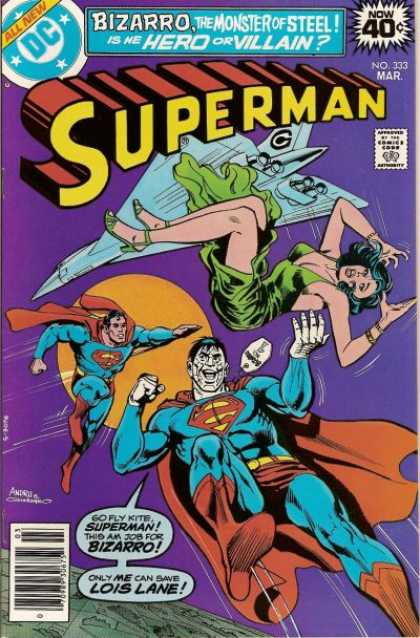 Superman 333 - Dc Comics - Bizarro The Moster Of Steel - Airplane - Moon - Lois Lane - Dick Giordano, Ross Andru