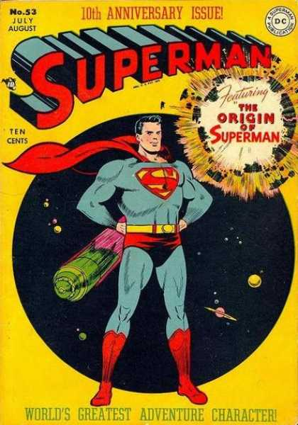 Superman 53 - 10th Anniversary Issue - The Origin Of Superman - Space - Capsule - Worlds Greatest